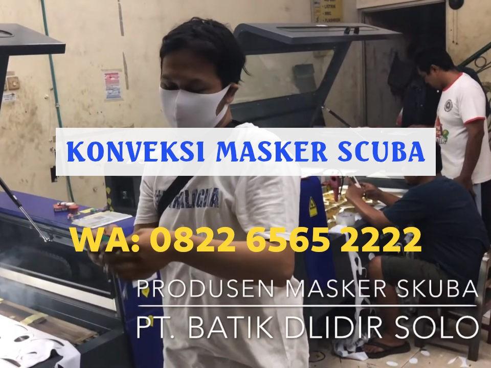 Konveksi Masker Scuba Kota Serang Terbaik Harga Grosir WA: 0822-6565-2222