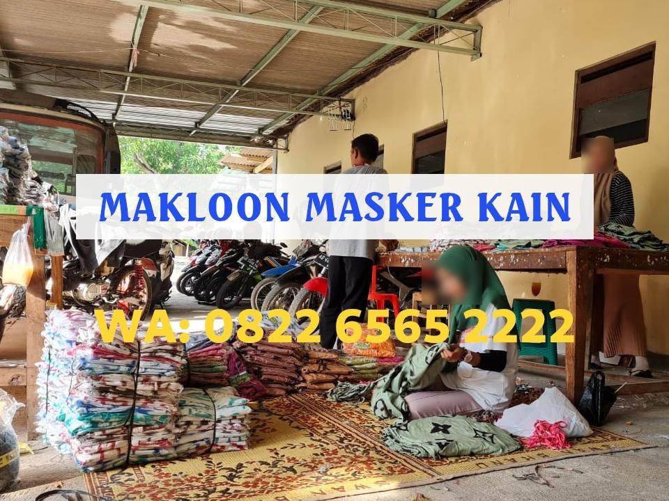 Pabrik Maklon Masker Kain Terpercaya dengan Kualitas Bahan Terbaik WA 0822-6565-2222