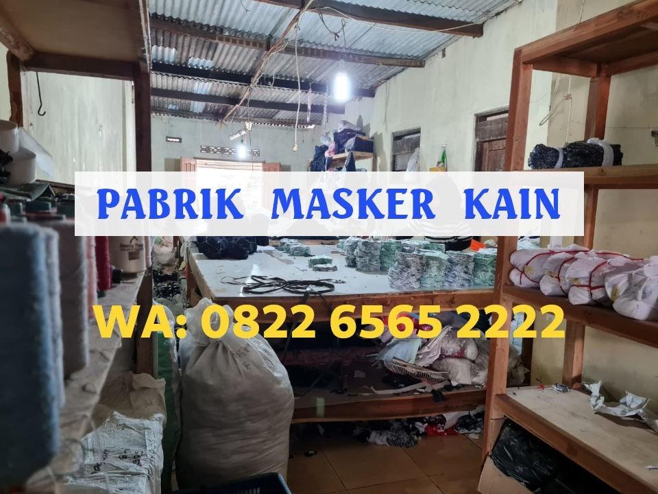 Pabrik Masker Kain Tangerang Banten Terpercaya, WA: 0822-6565-2222